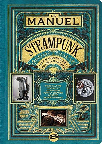 Le manuel Steampunk