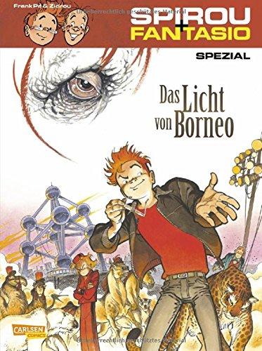 Das Licht von Borneo (Spirou & Fantasio Spezial, Band 23)
