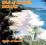 Isle Of Golden Dreams: Music of Hawaii (1998-07-14)