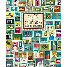 Guía de ciudades (Albumes ilustrados) (Álbumes ilustrados)