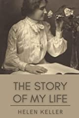 The Story of My Life: Original Classics and Annotated Paperback