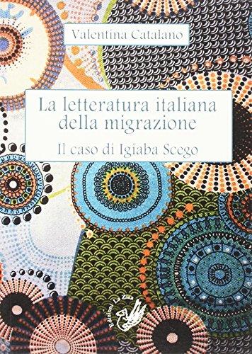 La letteratura italiana della migrazione. Il caso di Igiaba Scego