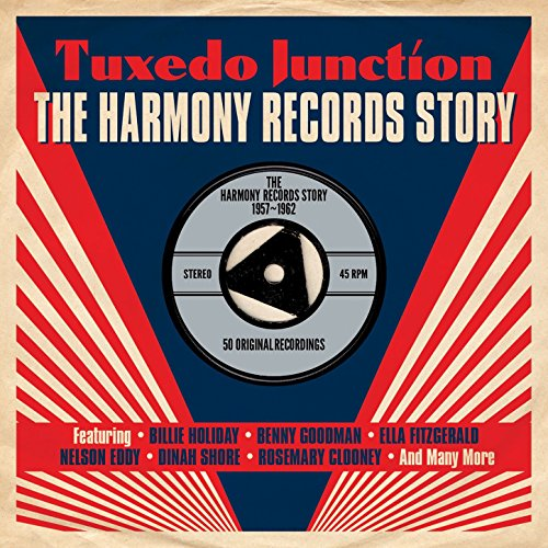 Tuxedo Junction: The Harmony Records Story 1957-1962