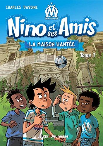 Nino et ses amis - tome 1 La Maison hantée par Davoine