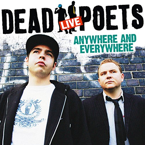 The Dead Poets Live: Anywhere and Everywhere  Audiolibri