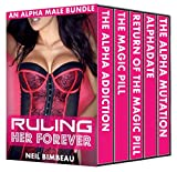 Ruling Her Forever (An Alpha Male Bundle) (English Edition)