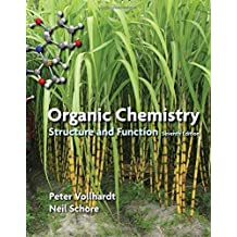 Organic Chemistry: Structure and Function by K. Peter C. Vollhardt (2014-01-01)