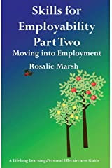 Skills for Employability Part Two: Moving Into Employment (4) (Lifelong Learning: Personal Effectiveness Guides) Paperback