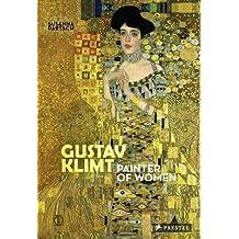 Gustav Klimt: Painter of Women by Susanna Partsch (2012-08-25)