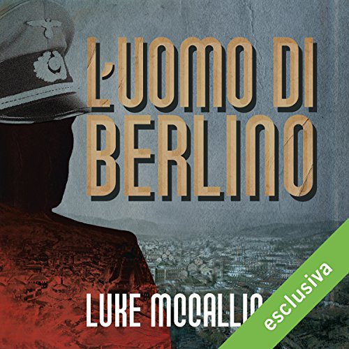 L'uomo di Berlino | Luke McCallin