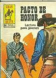 Gran Oeste numero 407: Pacto de honor