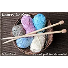 Learn to Knit - its not just for Grannies!