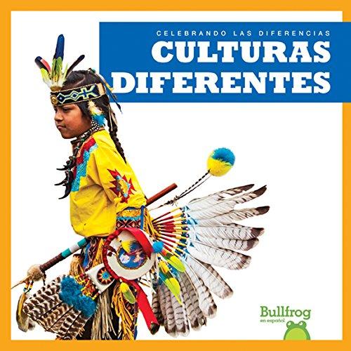 Culturas Diferentes (Different Cultures) (Celebrando Las Diferencias / Celebrating Differences) por Rebecca Pettiford