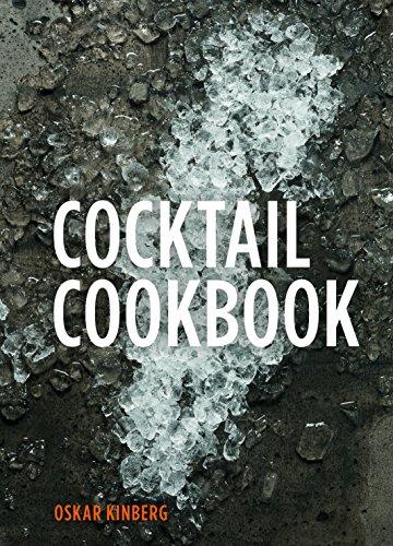 Cocktail Cookbook por Oskar Kinberg