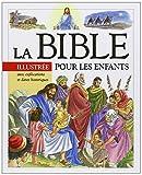 Bible Illustrée pour les Enfants (la)