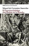 El ingenioso hidalgo Don Quijote de la Mancha (Akal Clásicos de la Literatura)