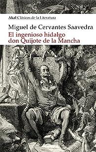El ingenioso hidalgo Don Quijote de la Mancha par  DE CERVANTES MIGUEL