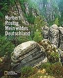 Bildband Deutschland: Mein wildes Deutschland. Naturparadiese zwischen Meeresstrand und Alpenrand neu entdeckt. Eine Bilderreise durch Jahreszeiten und Naturparadiese. Mit Hintergrundgeschichten.