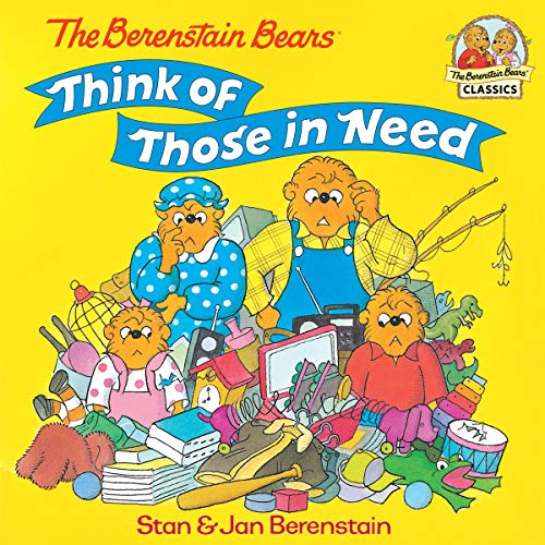 The Berenstain Bears Think of Those in Need (First Time Books(R)) (English Edition) -