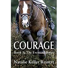 Courage (The Eventing Series Book 3) (English Edition)