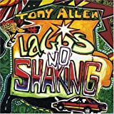 Lagos No Shaking by Allen, Tony [Music CD]