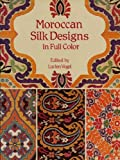 Image de Moroccan Silk Designs in Full Color