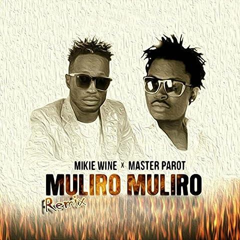 Muliro Muliro (Remix)