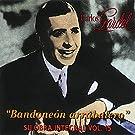 Bandoneón Arrabalero - Su Obra Integral: Vol. 15