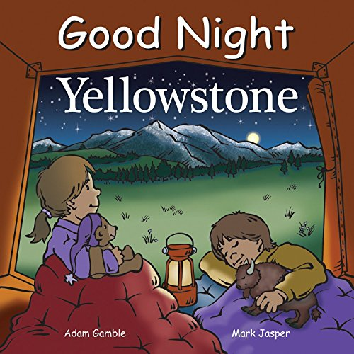 Good Night Yellowstone (Good Night Our World Series)