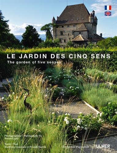 Le jardin des 5 sens par Franck Sadrin, Matthieu Constans