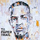 Paper Trail by T.i. (2008-09-30)