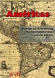 Américas: Beiträge zur Erforschung Kontinentalamerikas und der Karibik