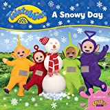 Teletubbies: A Snowy Day (Teletubbies board storybooks)