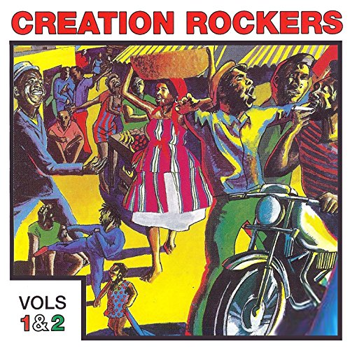 Creation Rockers, Vols. 1 and 2