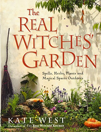 The Real Witches' Garden: Spells, Herbs, Plants and Magical Spaces Outdoors Test