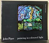 Painting in Coloured Light: An Exhibition of Stained Glass and Related Works