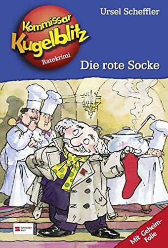 Kommissar Kugelblitz. Bd. 01. Die rote Socke. Per la Scuola elementare