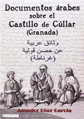 Documentos árabes sobre el Castillo de Cúllar, Granada