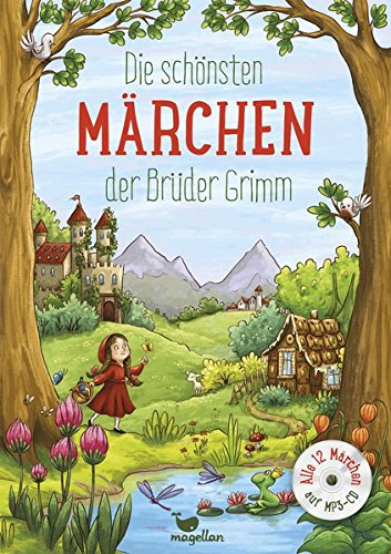 Die schönsten Märchen der Brüder Grimm, mit MP3-CD