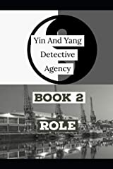 Yin and Yang Detective Agency: Role Paperback