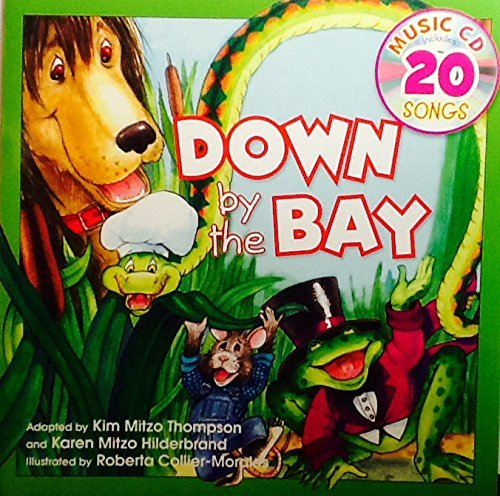 Down by the Bay ~ Sing-Along Book & Music Cd with 20 Songs by Landoll