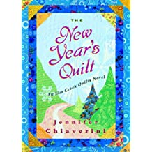 The New Year's Quilt: An Elm Creek Quilts Novel (The Elm Creek Quilts)