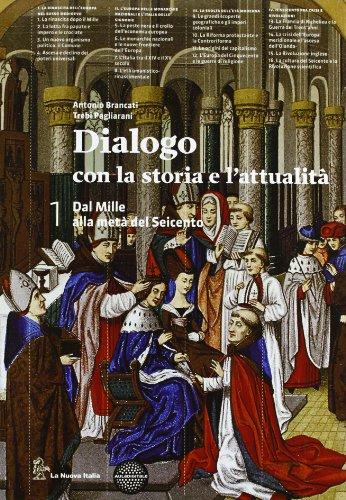 Dialogo con la storia. Per le Scuole superiori. Con espansione online: 1