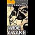 Wide Awake: A Psychological Thriller