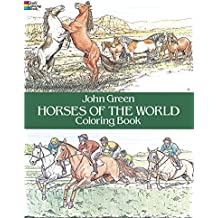 Horses of the World Coloring Book (Color Your World)