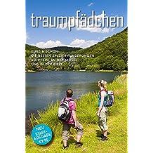 Traumpfädchen Schöneres Wandern Pocket: Kurz & Schön - die besten Spazierwanderungen am Rhein, an der Mosel und in der Eifel