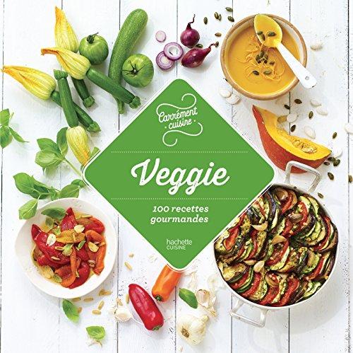 Veggie - 100 recettes gourmandes
