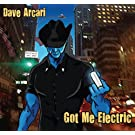 Got Me Electric