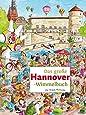 Das große HANNOVER-Wimmelbuch (Städte-Wimmelbücher)