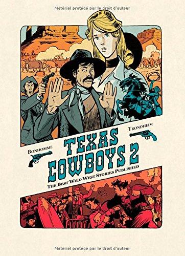 Texas Cowboys - tome 2 - Texas Cowboys 2 par Trondheim